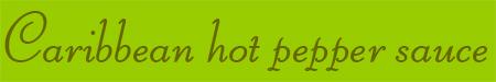'Caribbean hot pepper sauce' blog post banner